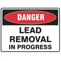 Lead Removal In Progress Sign Poly 600x450 - Click for more info